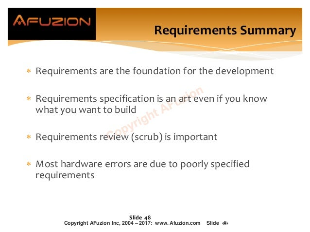  Requirements are the foundation for the development  Requirements specification is an art even if you know what you wan...