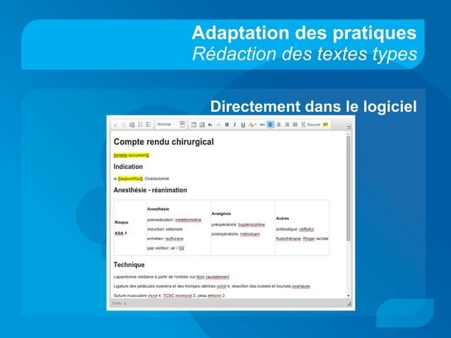 Adaptation des pratiques Rédaction des textes types Directement dans le logiciel