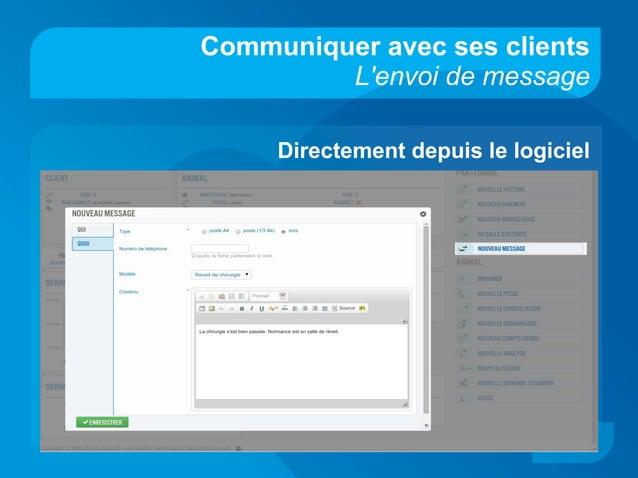 Communiquer avec ses clients L'envoi de message Directement depuis le logiciel