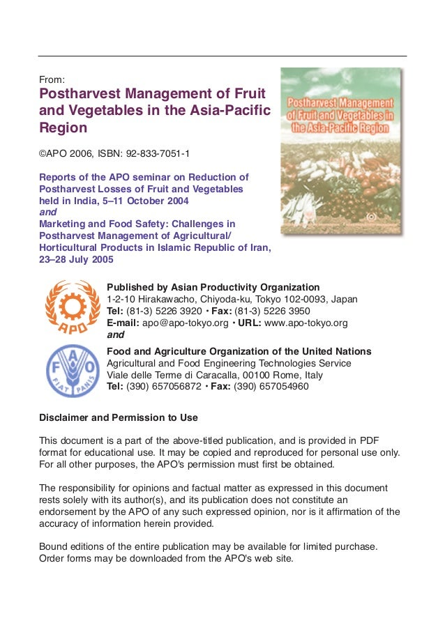 From: Postharvest Management of Fruit and Vegetables in the Asia-Pacific Region ©APO 2006, ISBN: 92-833-7051-1 Reports of ...