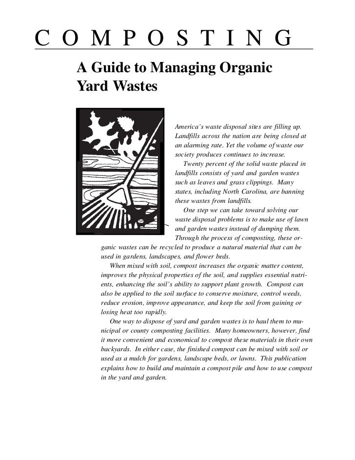 C O M P O S T I N G   A Guide to Managing Organic   Yard Wastes                                 America's waste disposal s...