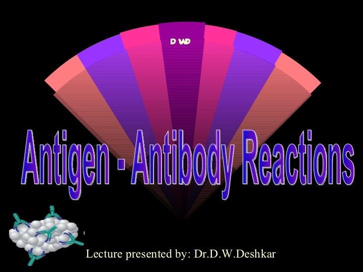 Antigen - Antibody Reactions DWD