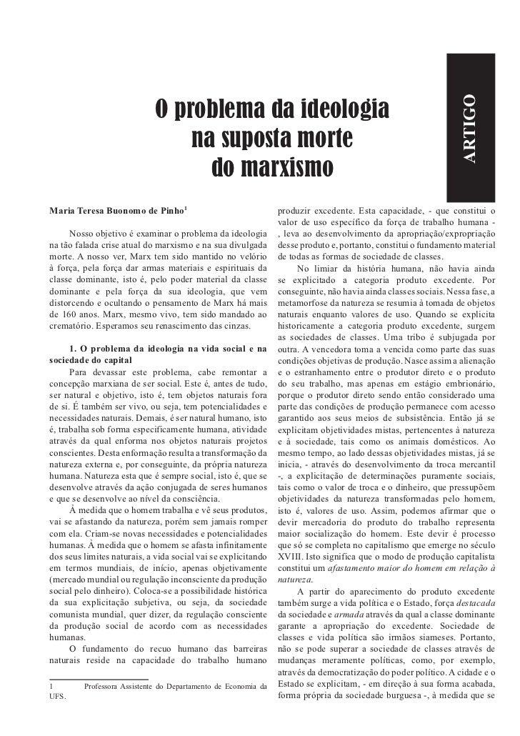 ARTIGO                             O problema da ideologia                                 na suposta morte               ...