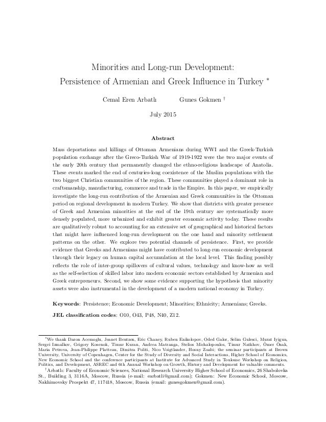 Minorities and Long-run Development: Persistence of Armenian and Greek Influence in Turkey ∗ Cemal Eren Arbatlı Gunes Gokme...