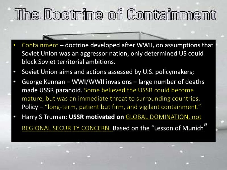 containment as a form of us foreign policy after wwii Defining a term like wilsonianism presents the same sort  a critical examination of american foreign policy  the united states and the.