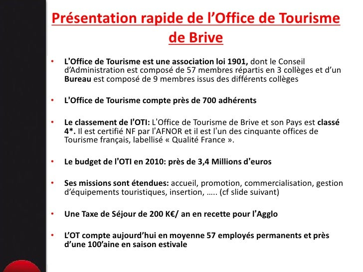 L 39 exp rience de l 39 office de tourisme du pays de brive en - Election bureau association loi 1901 ...