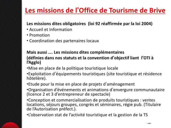 L 39 exp rience de l 39 office de tourisme du pays de brive en mati re d 39 au - Mission office de tourisme ...