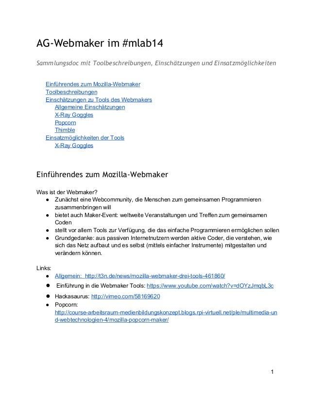 AG-Webmaker im #mlab14 Sammlungsdoc mit Toolbeschreibungen, Einschätzungen und Einsatzmöglichkeiten EinführendeszumMozil...