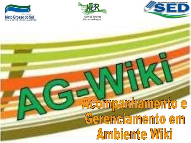 Acompanhamento e Gerenciamento em Ambiente Wiki