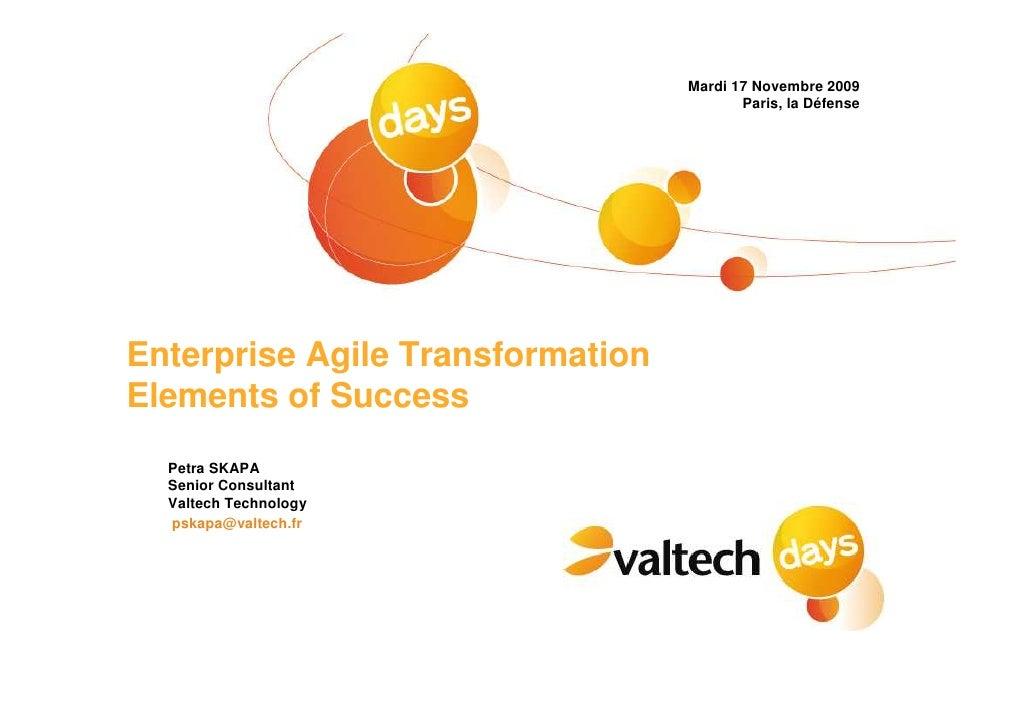 Mardi 17 Novembre 2009                                          Paris, la Défense     Enterprise Agile Transformation Elem...