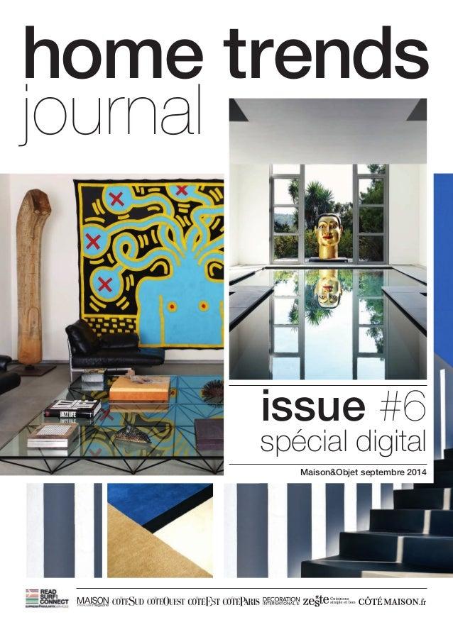 home trends  journal  issue #6  spécial digital  Maison&Objet septembre 2014