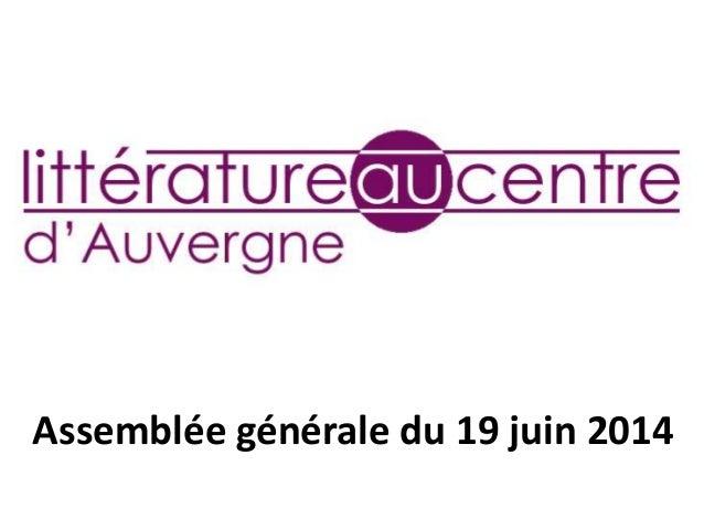 Assemblée générale du 19 juin 2014