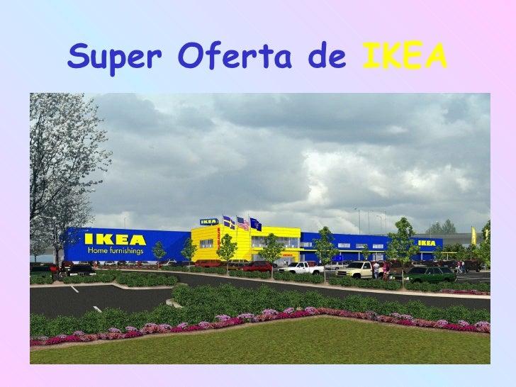 Super Oferta de   IKEA