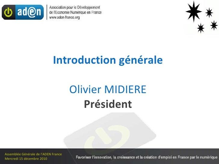 Assemblée Générale de l'ADEN - mercredi 15 décembre 2010 Slide 2