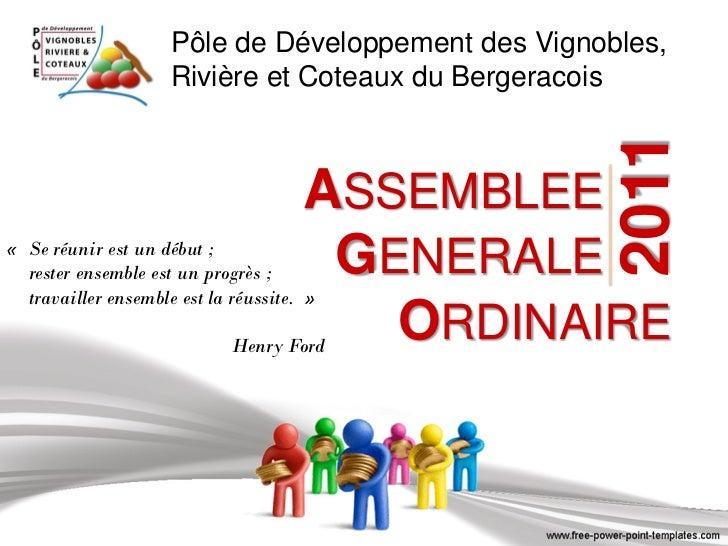Pôle de Développement des Vignobles,                     Rivière et Coteaux du Bergeracois                                ...