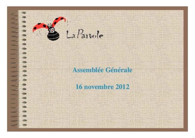 Assemblée Générale16 novembre 2012