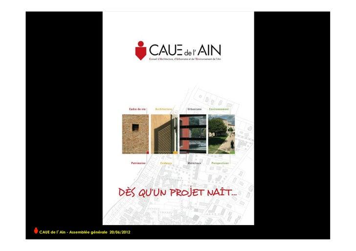 CAUE de l Ain - Assemblée générale 20/06/2012