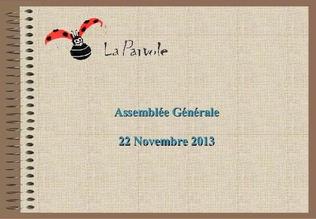 Assemblée Générale 22 Novembre 2013