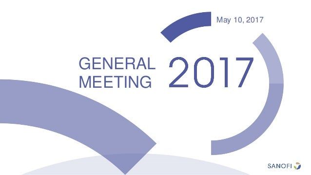 10 mai 2017 GENERAL MEETING May 10, 2017