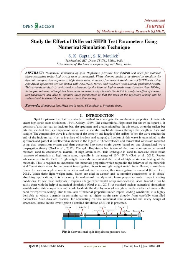 International OPEN  Journal  ACCESS  Of Modern Engineering Research (IJMER)  Study the Effect of Different SHPB Test Param...