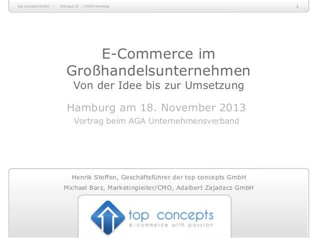 top concepts GmbH  |  Karnapp 25 - 21079 Hamburg  E-Commerce im Großhandelsunternehmen Von der Idee bis zur Umsetzung  Ham...