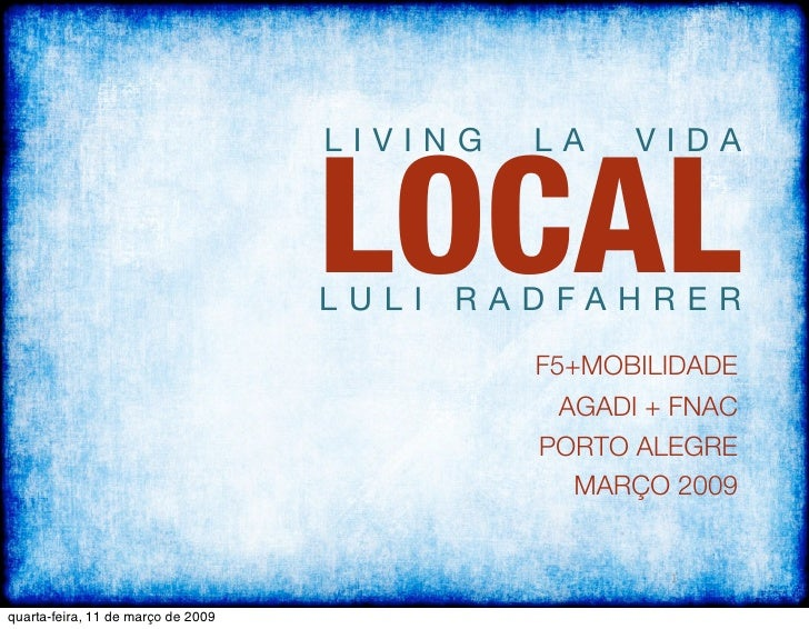LOCAL                                     LIVING   LA    VIDA                                        LULI RADFAHRER       ...