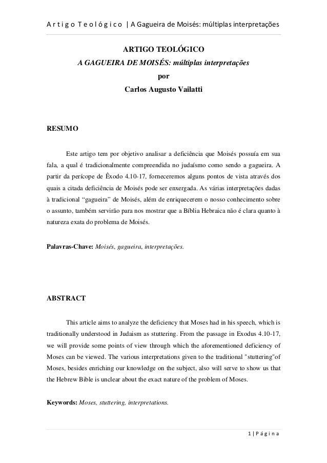 A r t i g o T e o l ó g i c o | A Gagueira de Moisés: múltiplas interpretações 1 | P á g i n a ARTIGO TEOLÓGICO A GAGUEIRA...