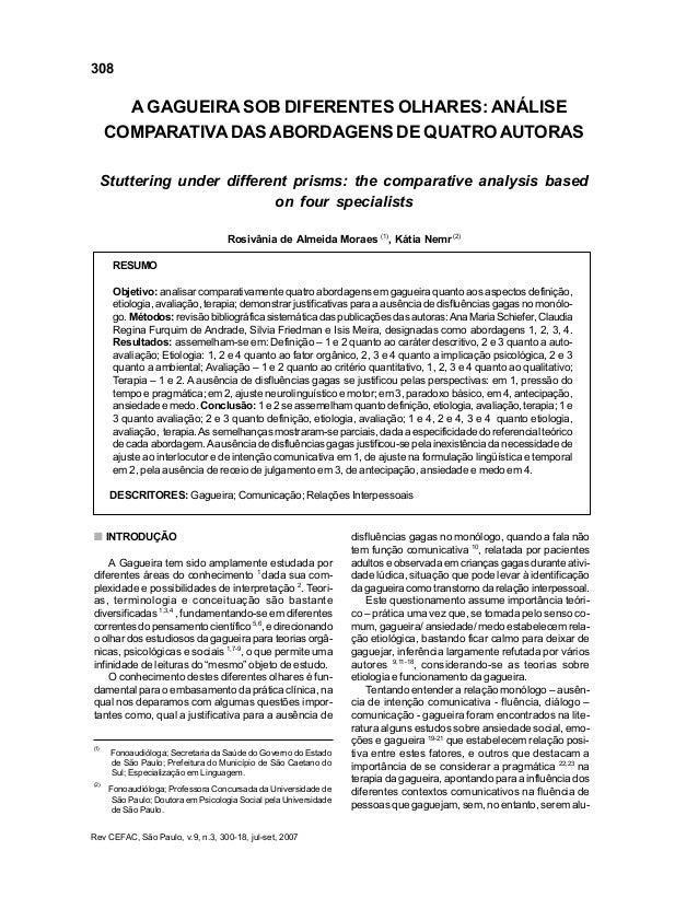308 Rev CEFAC, São Paulo, v.9, n.3, 300-18, jul-set, 2007 Moraes RA, Nemr K A GAGUEIRA SOB DIFERENTES OLHARES: ANÁLISE COM...