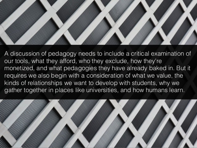 """""""Critical formative cultures are crucial in producing the knowledge, values, social relations and visions that help nurtur..."""