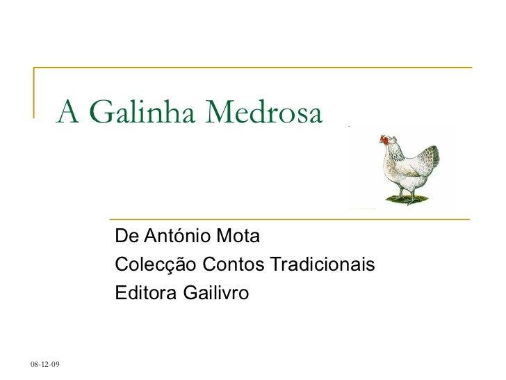 A Galinha Medrosa De António Mota Colecção Contos Tradicionais Editora Gailivro
