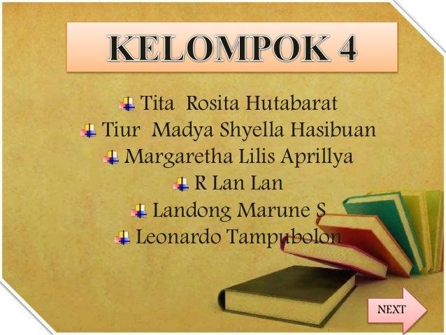 Tita Rosita Hutabarat Tiur Madya Shyella Hasibuan Margaretha Lilis Aprillya R Lan Lan Landong Marune S Leonardo Tampubolon...