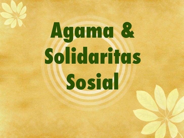 Agama & Solidaritas Sosial