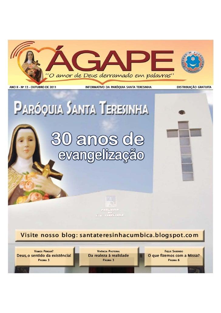 OUTUBROANO II - Nº 13 - OUTUBRO DE 2011     INFORMATIVO DA PARÓQUIA SANTA TERESINHA                                     IN...