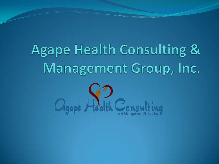 Agape Health Consulting & Management Group, Inc.<br />
