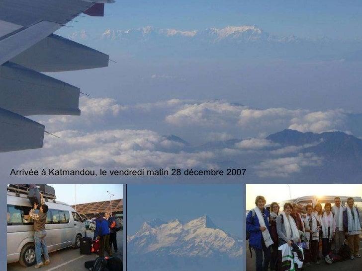 Arrivée à Katmandou, le vendredi matin 28 décembre 2007