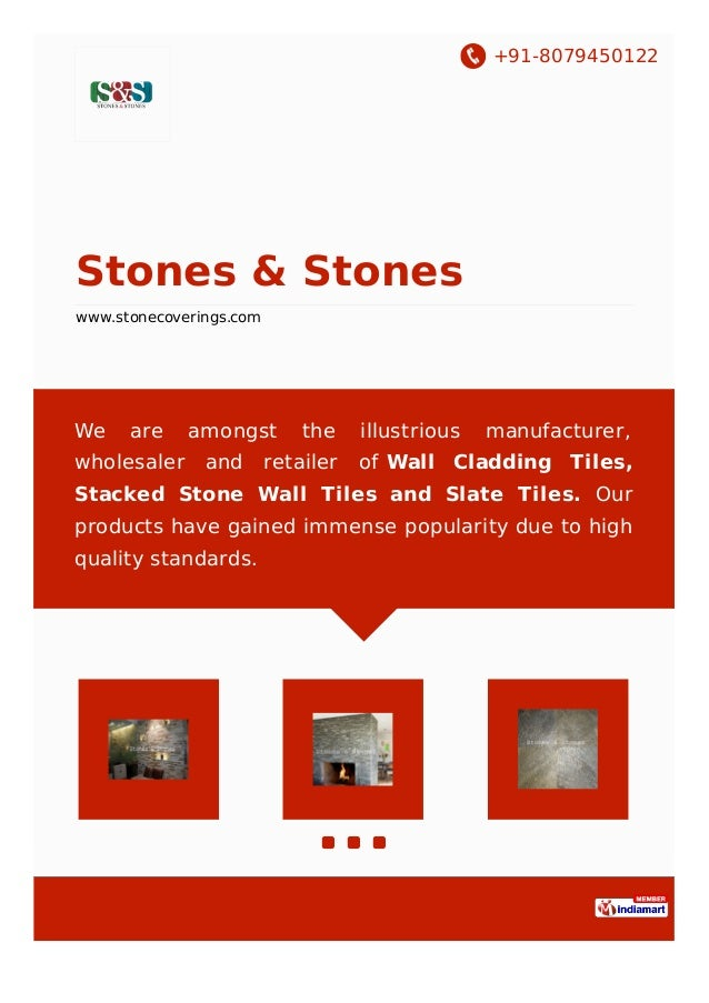 +91-8079450122 Stones & Stones www.stonecoverings.com We are amongst the illustrious manufacturer, wholesaler and retailer...