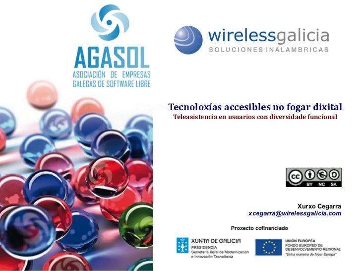 Tecnoloxías accesibles no fogar dixital Teleasistencia en usuarios con diversidade funcional                              ...