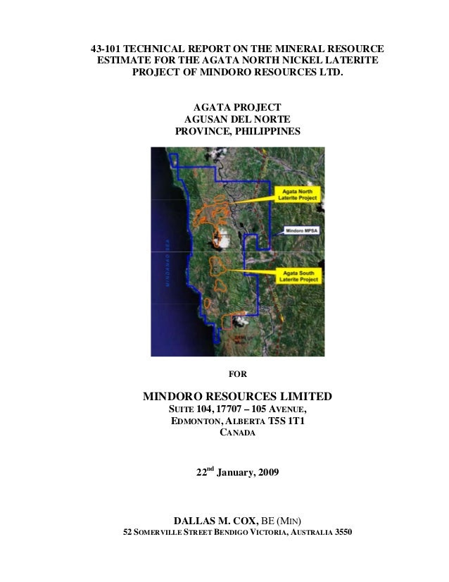 43-101 TECHNICAL REPORT ON THE MINERAL RESOURCE ESTIMATE FOR THE AGATA NORTH NICKEL LATERITE        PROJECT OF MINDORO RES...