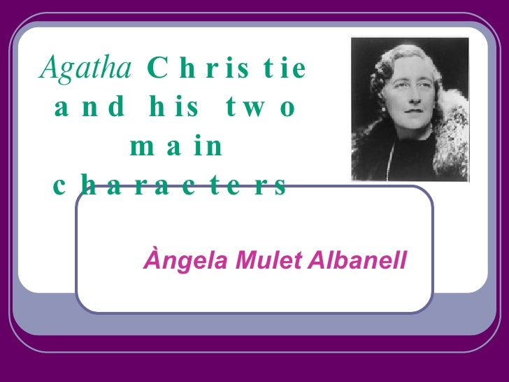 Agatha  Christie and his two main characters   Àngela Mulet Albanell