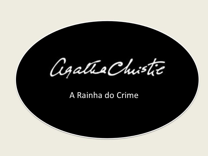 A Rainha do Crime