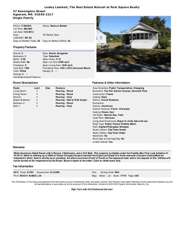Lesley Lambert, The Real Estate Natural at Park Square Realty 37 Kensington Street Agawam, MA 01030-2217 Single Family MLS...