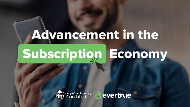 Advancement in the Subscription Economy