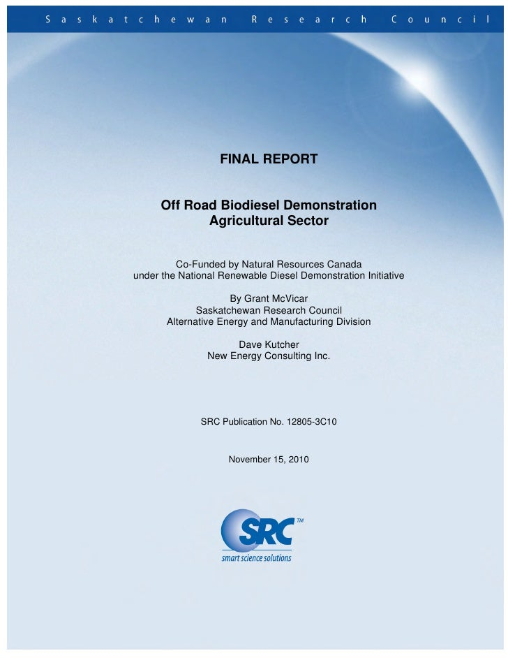 FINAL REPORT      Off Road Biodiesel Demonstration             Agricultural Sector         Co-Funded by Natural Resources ...