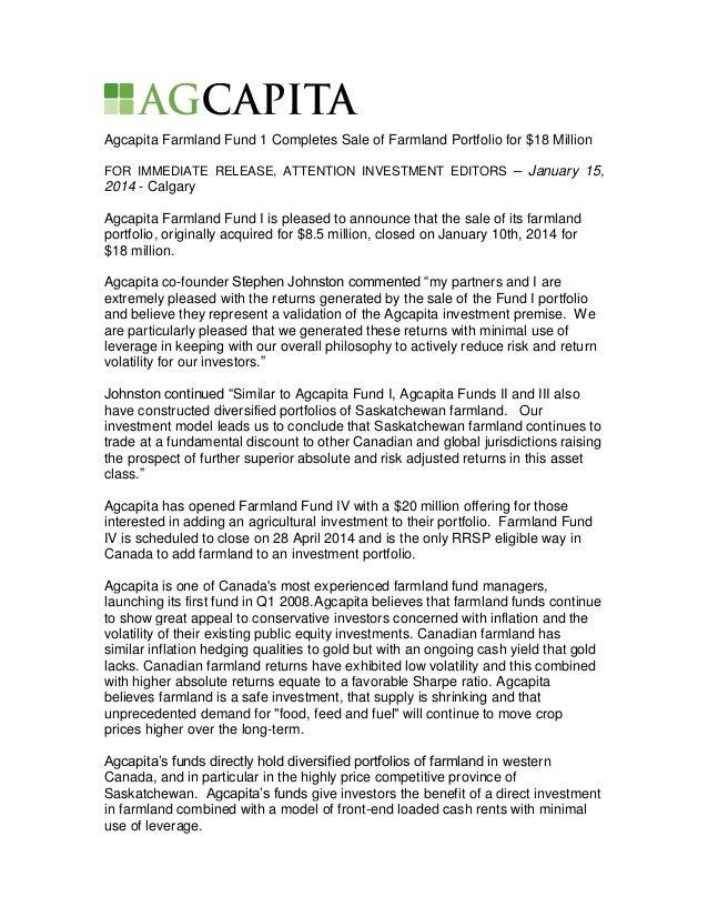 Agcapita Farmland Fund 1 Completes Sale of Farmland Portfolio for $18 Million FOR IMMEDIATE RELEASE, ATTENTION INVESTMENT ...