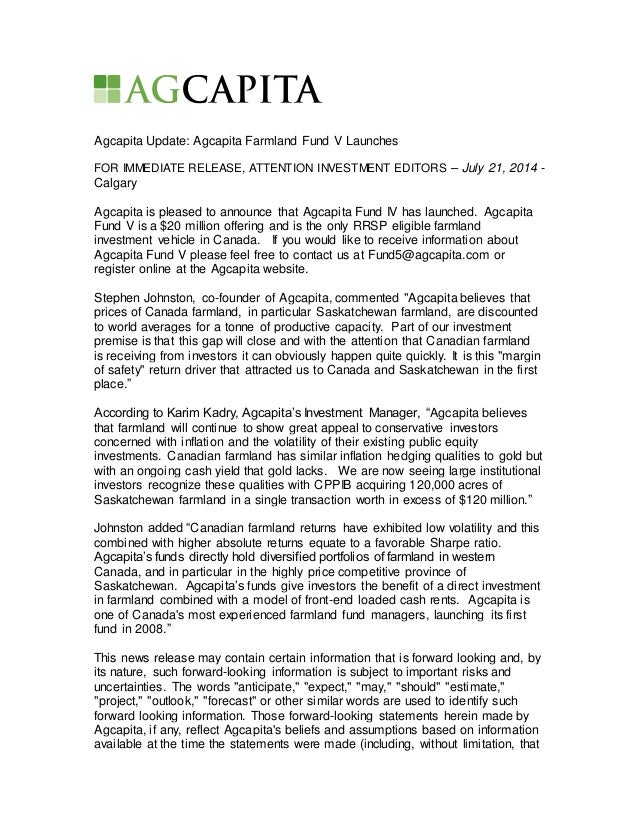 Agcapita Update: Agcapita Farmland Fund V Launches FOR IMMEDIATE RELEASE, ATTENTION INVESTMENT EDITORS – July 21, 2014 - C...