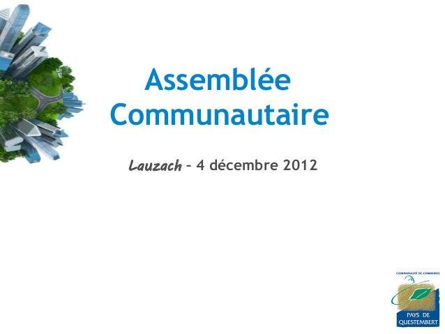 AssembléeCommunautaire Lauzach – 4 décembre 2012