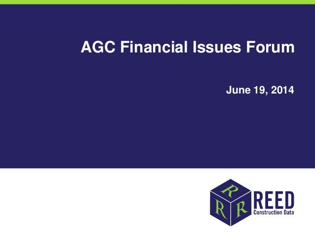 AGC Financial Issues Forum June 19, 2014