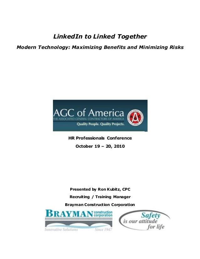 LinkedIn to Linked Together Modern Technology: Maximizing Benefits and Minimizing Risks HR Professionals Conference Octobe...
