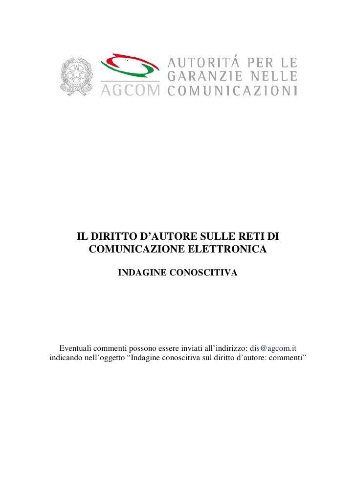 IL DIRITTO D'AUTORE SULLE RETI DI           COMUNICAZIONE ELETTRONICA                      INDAGINE CONOSCITIVA        Eve...