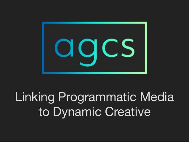 Linking Programmatic Media to Dynamic Creative